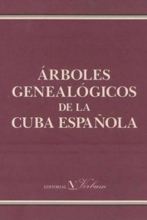 arbolesgenealogicosdelacubaespanola