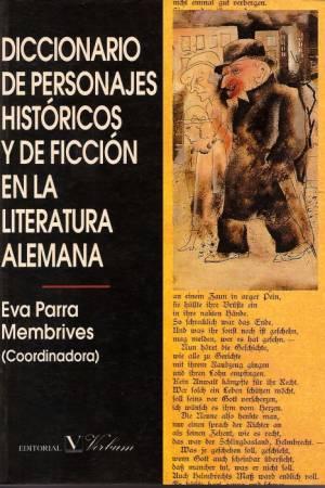 diccionariodepersonajeshistoricosydeficcionenlaliteraturaalemana