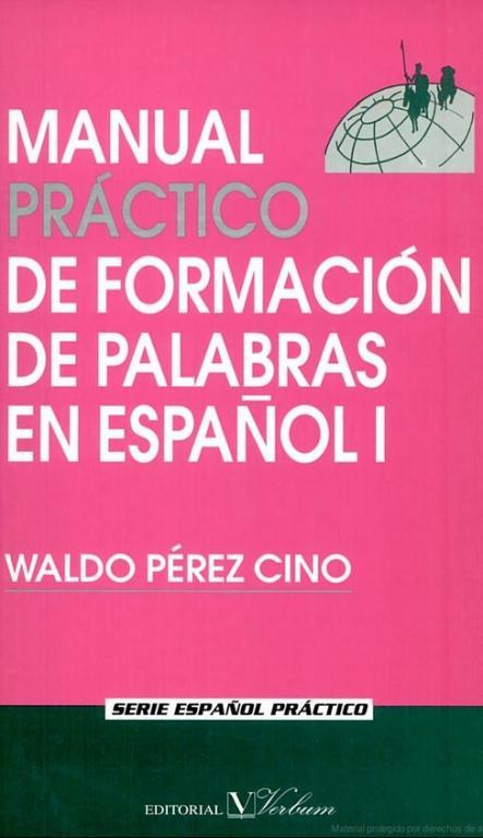 manualpracticodeformaciondepalabrasenespanoli
