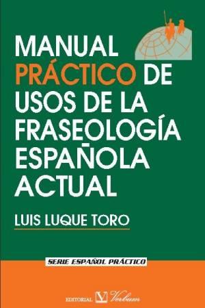 manualpracticodeusosdelafraseologiaespanolaactual