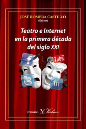 teatroeinternetenlaprimeradecadadelsigloxxi