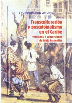 transculturacionyposcolonialismoenelcaribe