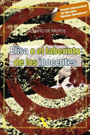 Elisa o el laberinto de los inocentes