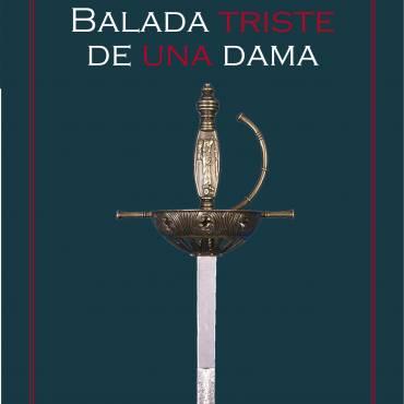 Reseña de «Balada triste de una dama», de Daniel López Serrano