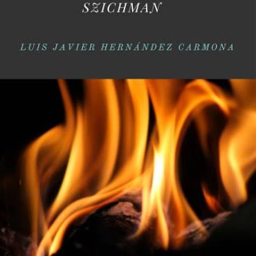 «Transgredir para historiar»: la prospectiva narrativa de Mario Szichman, por Jesús Correa Páez