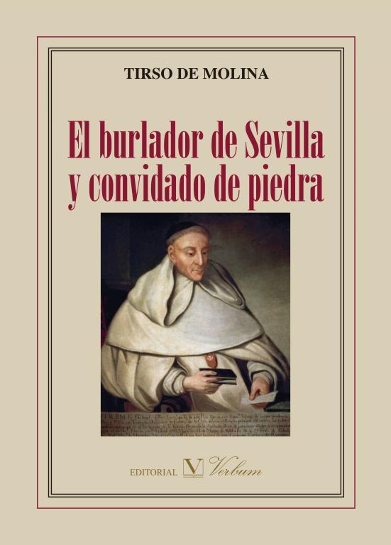El burlador de Sevilla y convidado de piedra - Editorial