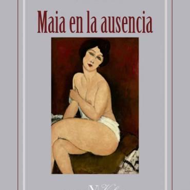 Presentación de la novela Maia en la ausencia