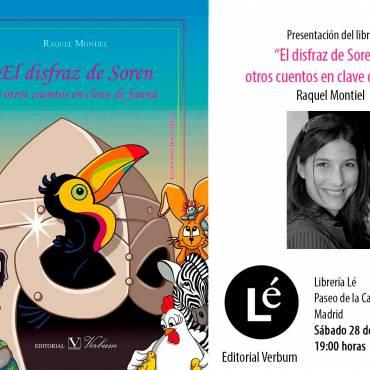 Presentación de «El disfraz de Soren y otros cuentos en clave de fauna», de Raquel Montiel