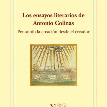 Reseña de «Los ensayos literarios de Antonio Colinas», de Rocío Badía Fumaz