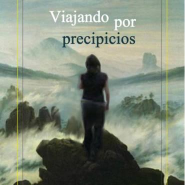 Presentación de «Viajando por precipicios», de Gloria Macher