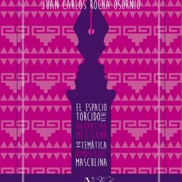 Reseña de «El espacio torcido», de Juan Carlos Rocha Osornio