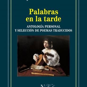 Reseña de «Palabras en la tarde», de Juan Cueto-Roig