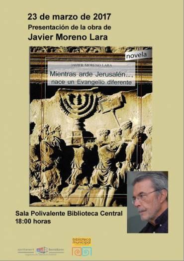 Presentación de «Mientras arde Jerusalén», de Javier Moreno Lara