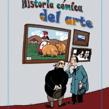 Reseña literaria de «Historia cómica del arte»