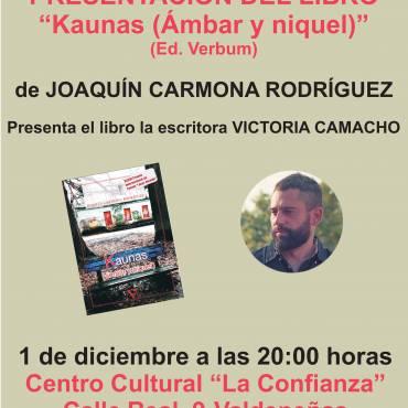 Presentación de «Kaunas (ambar y niquel), de Joaquín Carmona Rodríguez