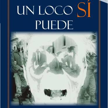 Fragmento de la novela Un loco sí puede, de Félix Luis Viera
