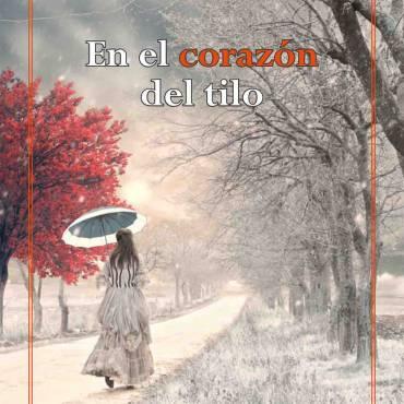 """«En el corazón del tilo», reseña en """"Soñando entre libros"""""""