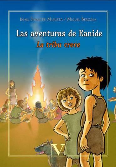 Las aventuras de Kanide. La tribu crece