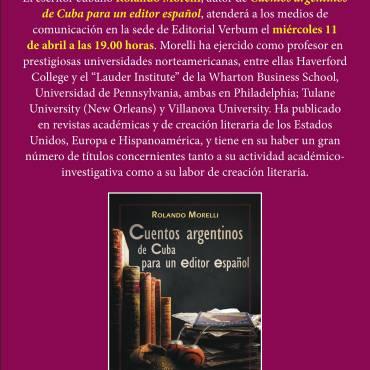 Presentación de «Cuentos argentinos de Cuba para un editor español», a de Rolando Morelli