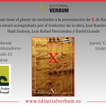 Presentación de «X», de Kafa´ Al-Zoubi y traducción de José Ramírez del Río