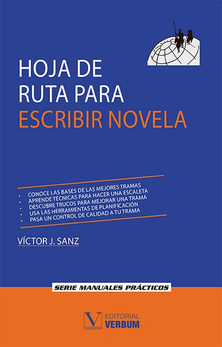 Hoja De Ruta Para Escribir Novela Editorial Verbum