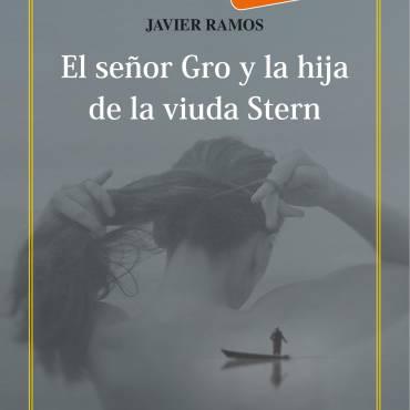 El señor Gro y la hija de la viuda Stern, de Javier Ramos