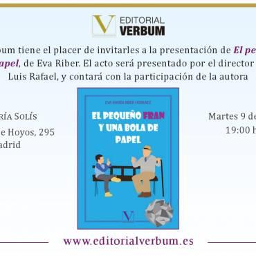 Eva María Riber presenta: «El pequeño Fran y una bola de papel»