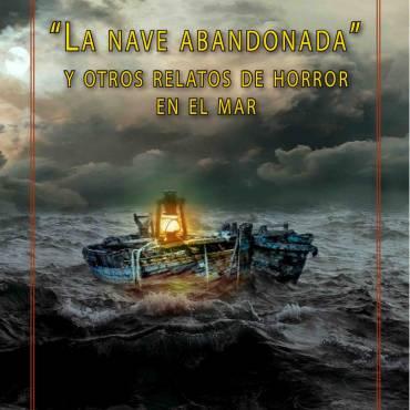 La nave abandonada y otros relatos de horror en el mar: Reseña