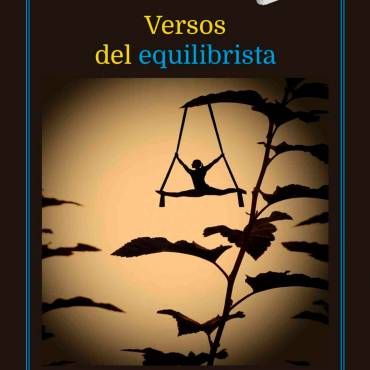 «Versos del equilibrista», de Carlos Vaquerizo
