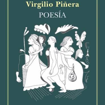 EN VOZ DEL AUTOR: Poemas de Virgilio Piñera