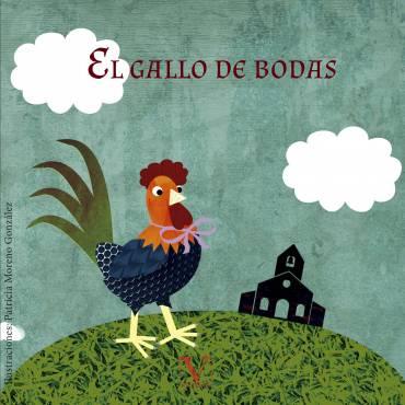 El gallo de bodas: Reseña en Anika entre libros