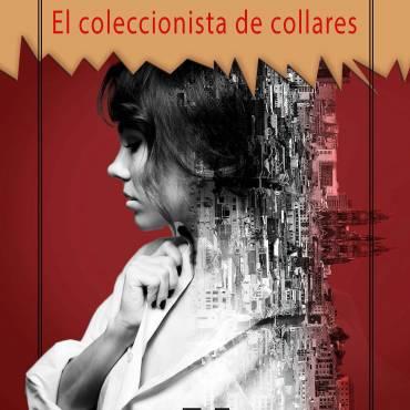 El coleccionista de collares, reseña de Anika entre Libros