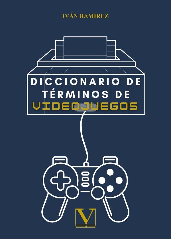 [Imagen: Diccionario-de-terminos-de-los-viedojuegos.jpg]
